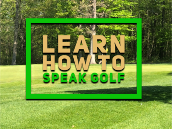 Learn to speak golf