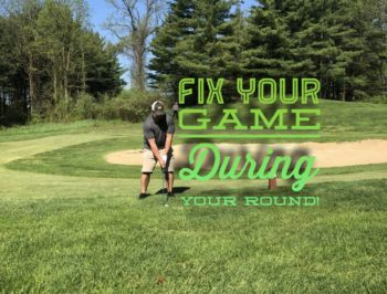 Fix your game during your round